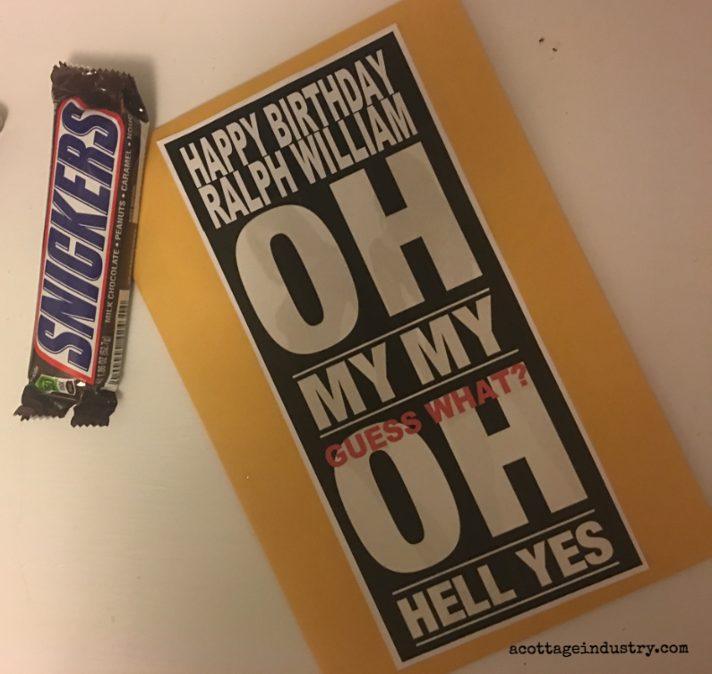birthday envelope, snickers, oh my my